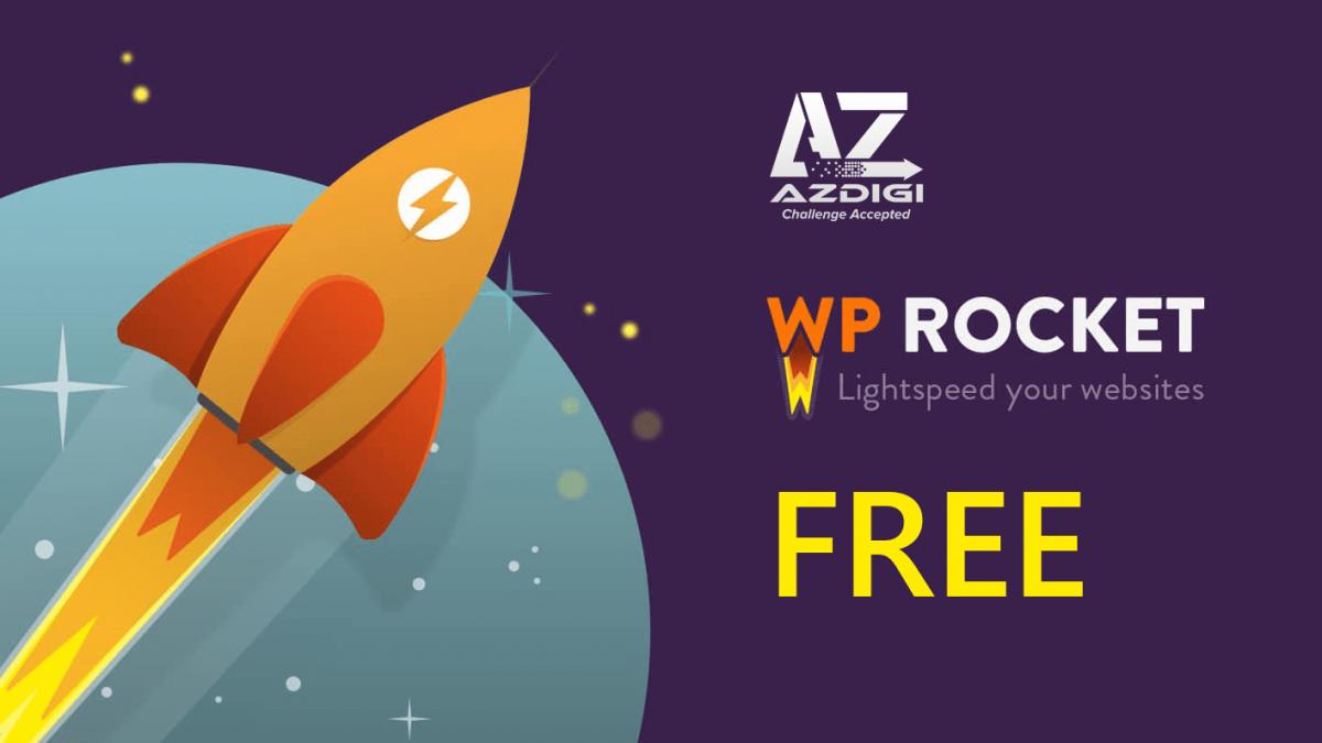 AZDIGI miễn phí plugin WP Rocket cho khách hàng