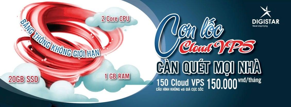 Cloud VPS DigiStar cấu hình cực khủng chỉ với 150.000VNĐ