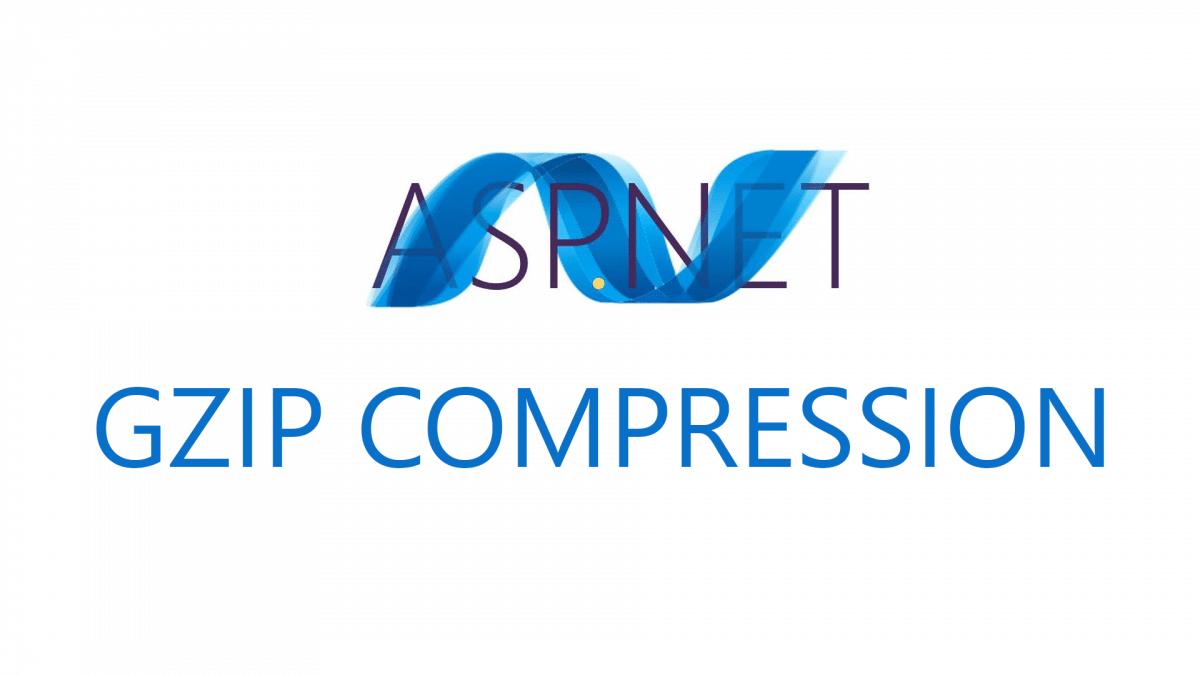 Nén GZIP với website ASP.NET 4.5 – IIS 8