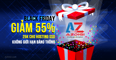 AZDIGI Giảm giá 55% Black Friday và Cyber Monday 2017
