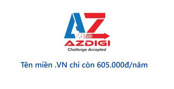 AZDIGI ưu đãi giảm giá tên miền .VN chỉ còn 605.000đ/năm